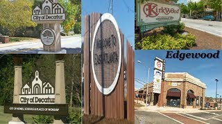 East Atlanta: East Atlanta-Edgewood-Kirkwood-Oakhurst (Decatur) Street Tour