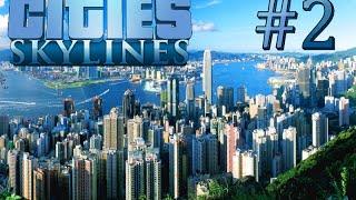 | Cities: Skylines | Und sie soll wachsen! | Folge #2 | FullHD |