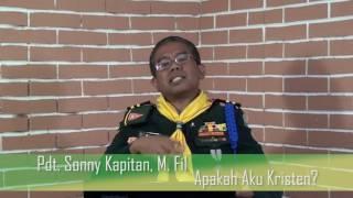 Pdt. Sonny Kapitan (Apakah Aku Kristen?)