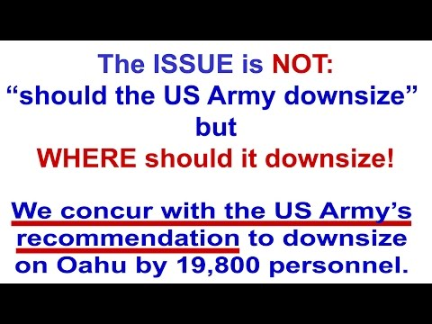 US Army Downsizing Presentation - Unique Opportunity for Hawaii Nei