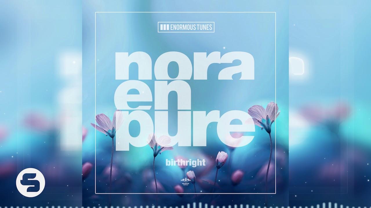 Download Nora En Pure - Birthright