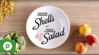 Chicken Cheddar Shells With Peach Caprese Salad