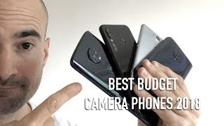 Best budget camera phones 2018: Killer snappers under £300