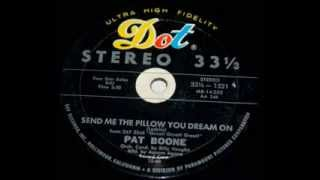 Pat Boone - Send Me The Pillow You Dream On
