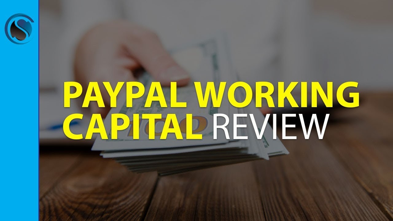 PayPal Working Capital Review