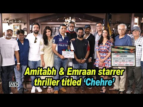 Amitabh & Emraan starrer thriller titled 'Chehre' Mp3