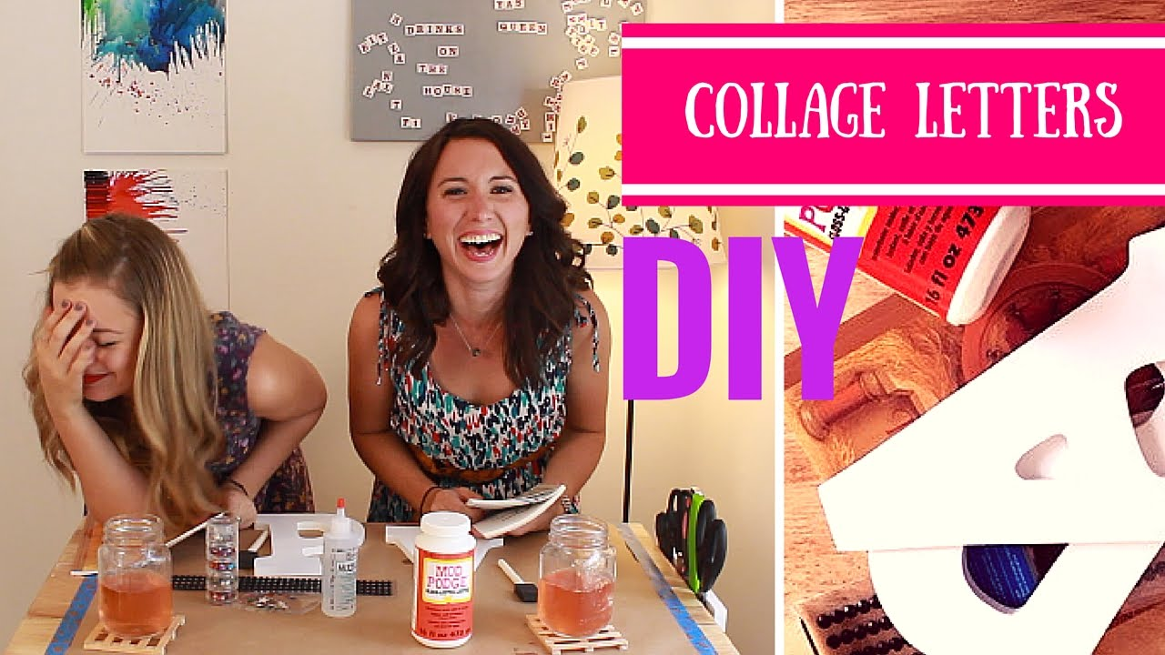 diy room decor mod podge collage letters youtube