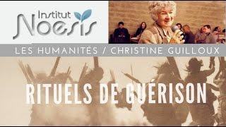 Rituels de guérison - Christine Guilloux