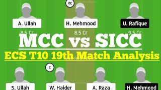 MCC vs SICC 19th Match Dream11 Team Analysis, MCC vs SICC Dream 11 Today Match, SICC vs MCC Dream11