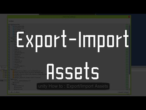 Unity3D How to : Export/Import Assets