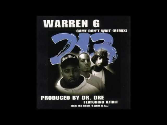 Warren G - Game Don't Wait Remix) (Feat. Nate Dogg, Snoop Dogg & Xzibit) (1999)