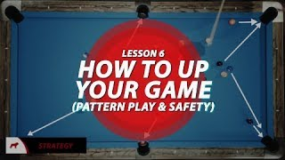 Billiards - Billiards Tutorial: How to 'Up' your game!!! (pattern play & safety)