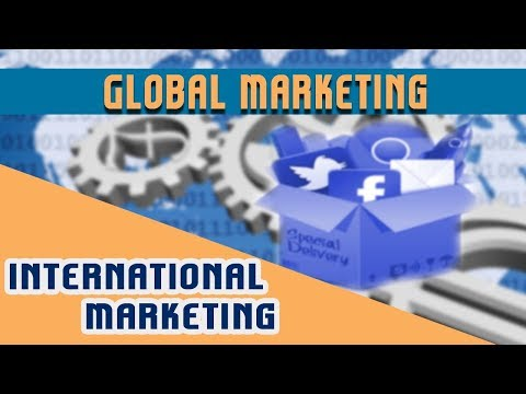 International Marketing : Global Marketing