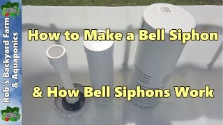 How to Make a Bell Siphon & How Bell Siphons Work