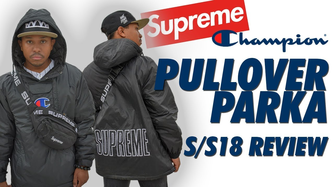 933968f6830f8 SUPREME x CHAMPION PARKA REVIEW SS18! - YouTube