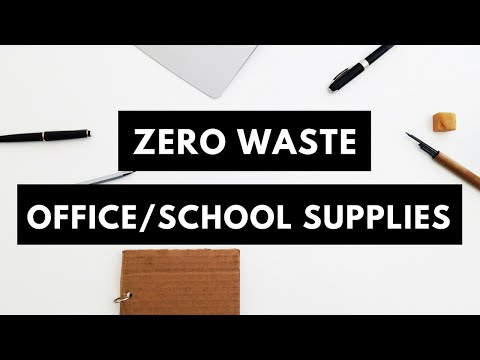 Zero Waste Office and School Supplies