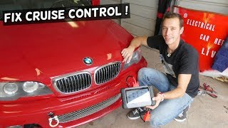 WHY CRUISE CONTROL IS NOT WORKING. BMW E46 E39 E60 E53 X3 X5 Z3 Z4 E83 E85