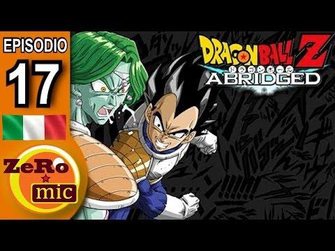 ZeroMic - Dragon Ball Z Abridged: Episodio 17 [ITA]