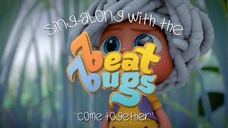 "Beat Bugs Sing-Along - ""Come Together"""