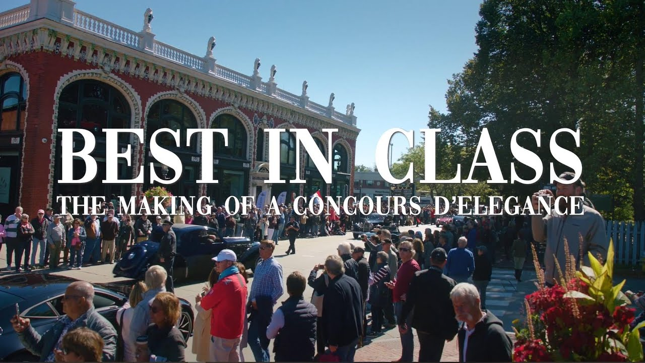 Download Best In Class: The Making Of A Concours d'Elegance
