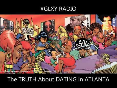 The TRUTH About DATING In ATLANTA | #GLXYRADIO #truth #lol #dating #atlanta