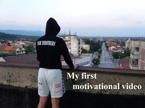 My first motivational video