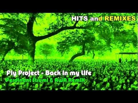 Fly Project - Back in my life (Ferdinant Strumi & AwA) 2012
