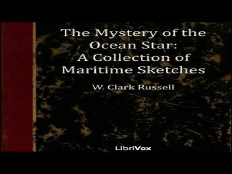 Mystery of the 'Ocean Star' - A Collection of Maritime Sketches | William Clark Russell | 4/6