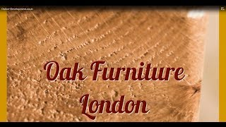 Oak Furniture London | Solid Oak Furniture