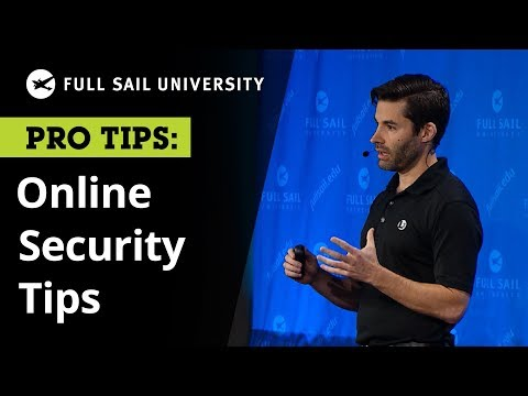 Online Security: Professional Tips to Protect Your Personal Information | Full Sail University