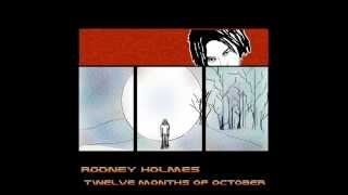 Rodney Holmes - 12 Months of October