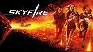 Skyfire - Official Trailer