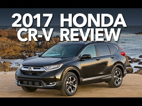 2017 Honda CR-V Review : Best Compact Crossover?