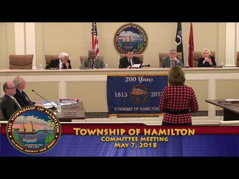May 7, 2018 - Township of Hamilton Committee Meeting