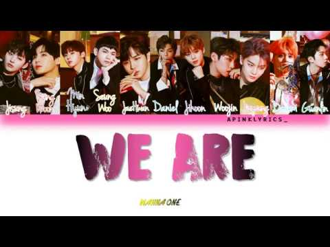 Free Download Wanna One (워너원) - We Are (han|rom|eng) Color Coded Lyrics Mp3 dan Mp4