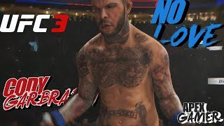 NO LOVE LOST with CODY GARBRANDT EA Sports UFC 3 Ranked Gameplay Fighter Request