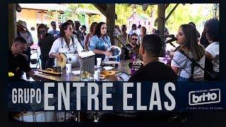 Pagode do GRUPO ENTRE ELAS   ( Samba pras moças ) - brazilian samba music history