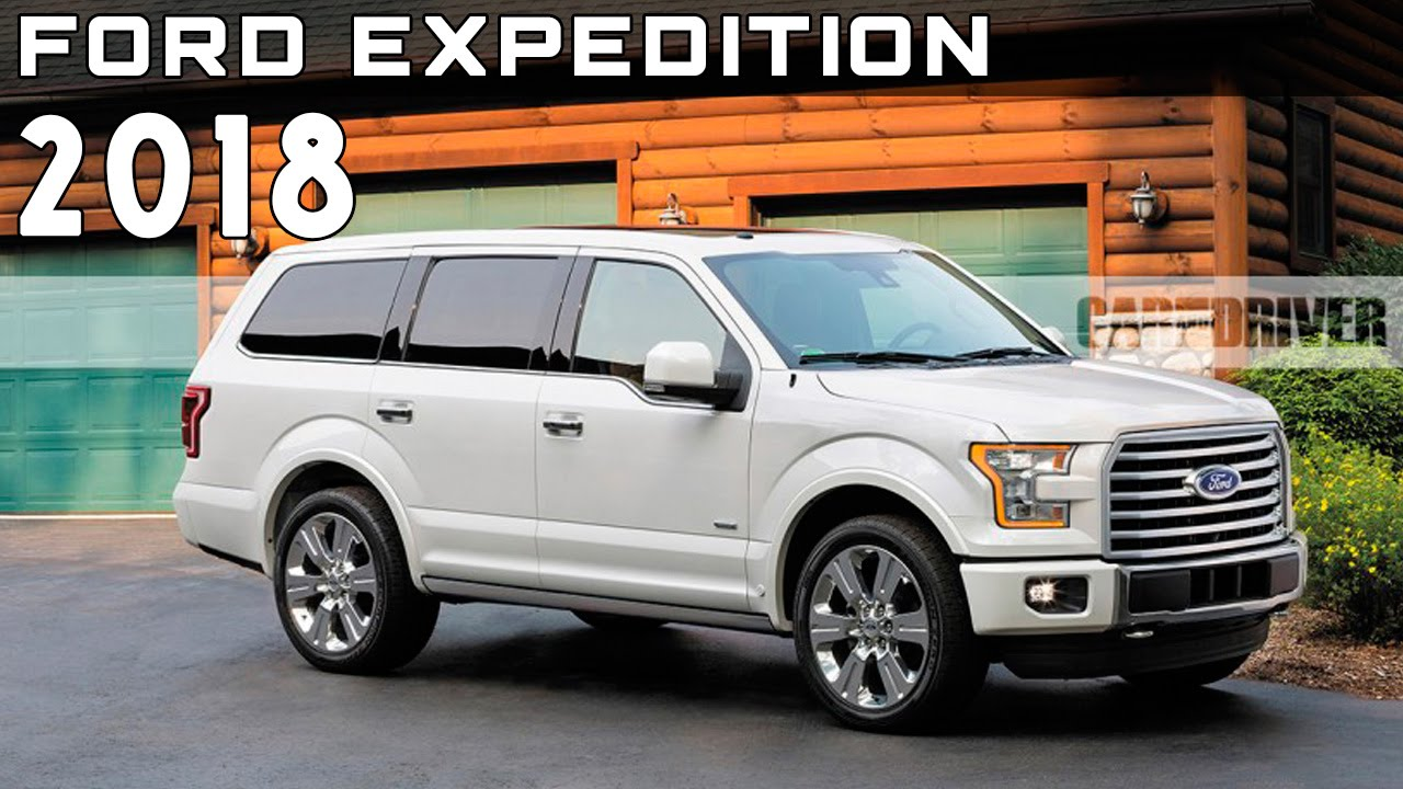 2018 Ford Expedition Review Rendered Price Specs Release Date You