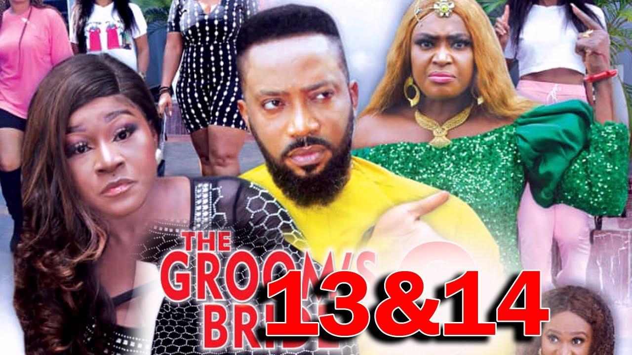 Download THE GROOMS BRIDE SEASON 13&14 Finale - Fredrick Leonard New Movie 2021 Latest Nigerian Movie