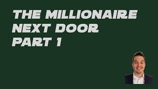 The Millionaire Next Door   Part 1