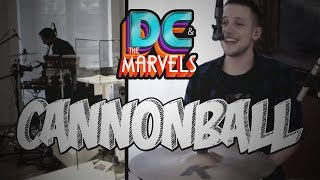 DC & The Marvels - Cannonball