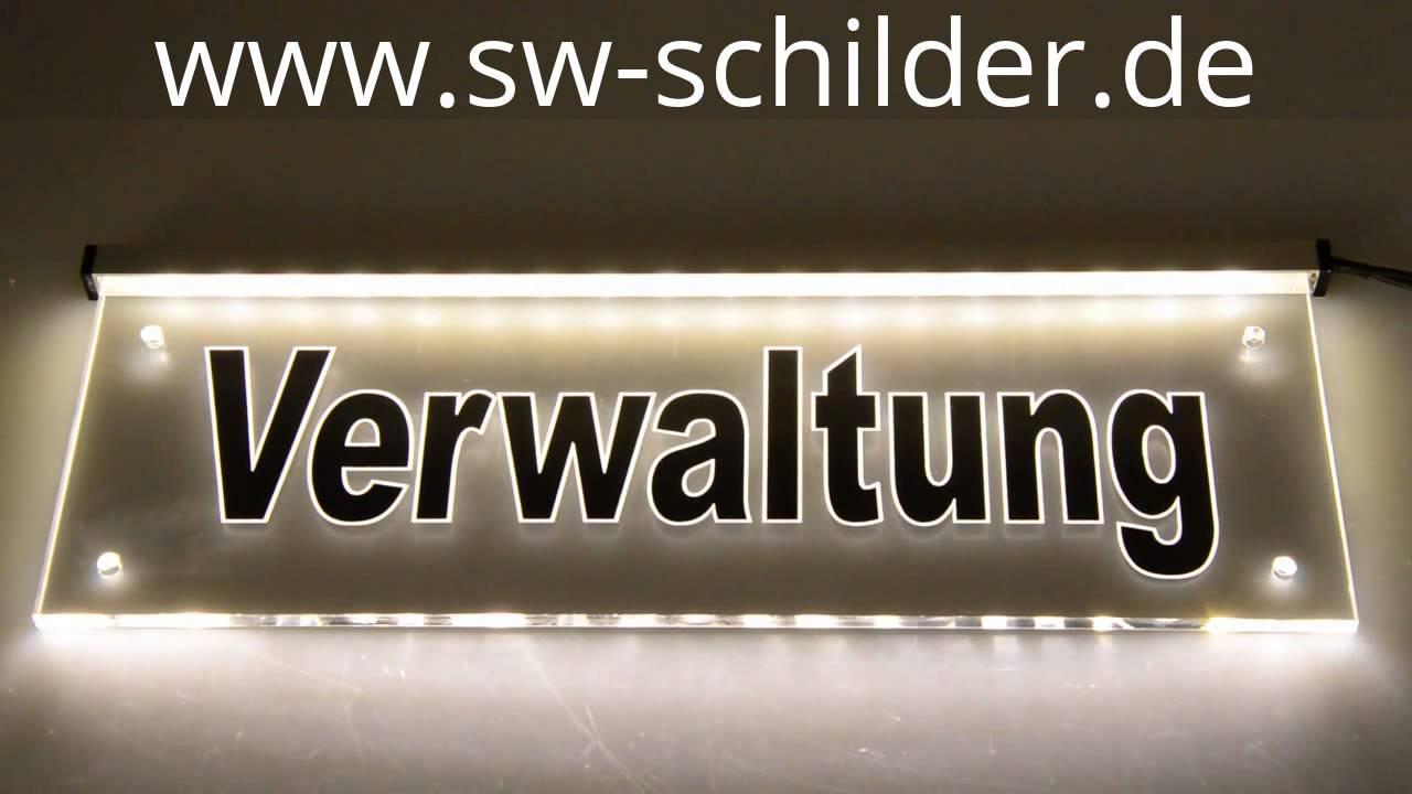 Acrylglas Led Gravur Leuchtschild Verwaltung Mit Indirekter Led Beleuchtung Sw Schilder Youtube