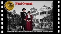 2013 Hotel Ormond 125th Anniversary