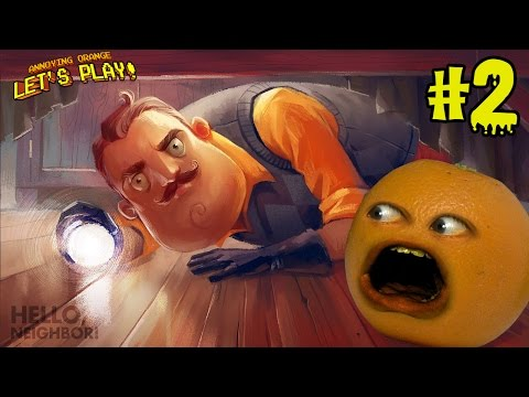 Annoying Orange Plays - Hello Neighbor #2
