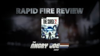 The Surge 2 Rapid Fire Review (Video Game Video Review)