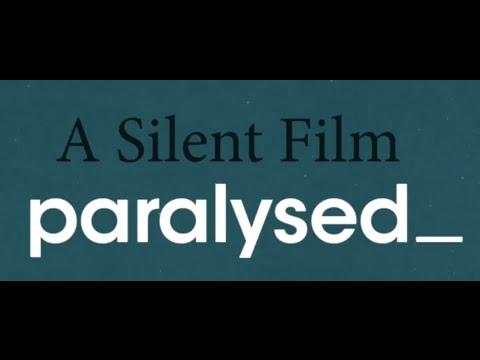 A Silent Film - Paralysed Lyric Video