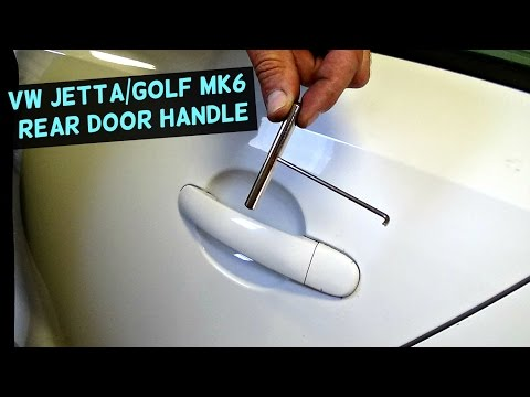 VW JETTA MK6 REAR DOOR HANDLE REMOVAL REPLACEMENT | VW GOLF MK6