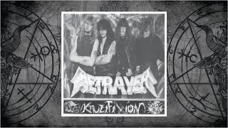 Betrayer (Austria) - Kruzifixion (1991)