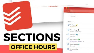 Todoist Sections: How To Use Sections Effectively | Doist Office Hours