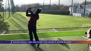 Yvelines | Manon Gidali, une golfeuse Yvelinoise à suivre en 2021